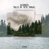 Ostinato - Tales of Time Travel EP