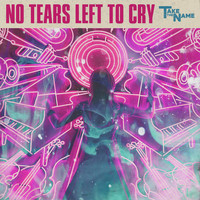Violet Nine - No Tears Left to Cry
