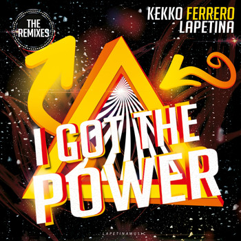 Kekko Ferrero - I Got The Power (The Remixes)