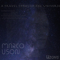 Marco Uson - A Travel Through The Universe