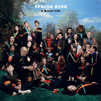 Spring King - Let's Drink