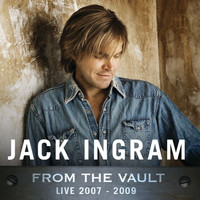 Jack Ingram - From The Vault: Live 2007-2009