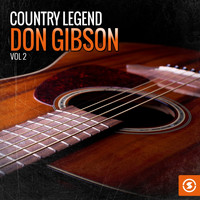 Don Gibson - Country Legend: Don Gibson, Vol. 2