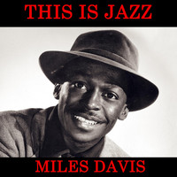 Miles Davis - This Is Jazz by Miles Davis