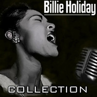Billie Holiday - Bille Holiday Collection (The legalicy Bille Holiday Collection)