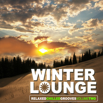 Various Artists - Winter Lounge, Vol. 2 - Relaxed Chilled Grooves