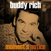 Buddy Rich - Moment's Notice
