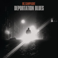 BC Camplight - Deportation Blues (Explicit)