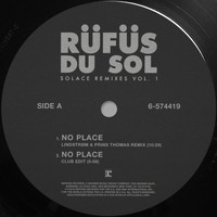 RÜFÜS DU SOL - SOLACE REMIXES VOL. 1