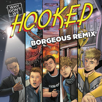 Why Don't We - Hooked (Borgeous Remix)