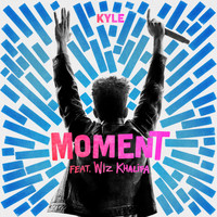 Kyle - Moment (feat. Wiz Khalifa) (Explicit)
