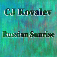 CJ Kovalev - Sunrise