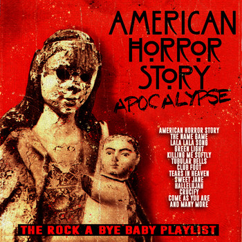 Various Artists - American Horror Story - (Apocalypse) - The Rock-A-Bye Baby Playlist