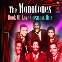 Monotones - Book of Love: Greatest Hits