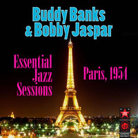 Buddy Banks - Essential Jazz Sessions Paris 1954