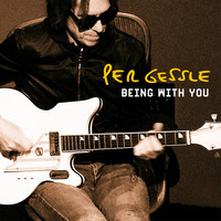 Per Gessle - Being with You