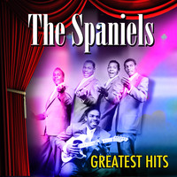Spaniels - Greatest Hits