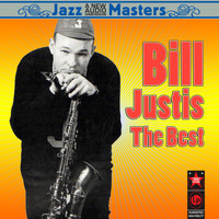Bill Justis - Raunchy: the Best of Bill Justis