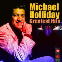 Michael Holiday - Greatest Hits