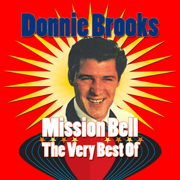 Donnie Brooks - Mission Bell: the Very Best of Donnie Brooks