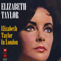 Elizabeth Taylor - Elizabeth Taylor In London