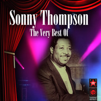 Sonny Thompson - The Very Best of Sonny Thompson