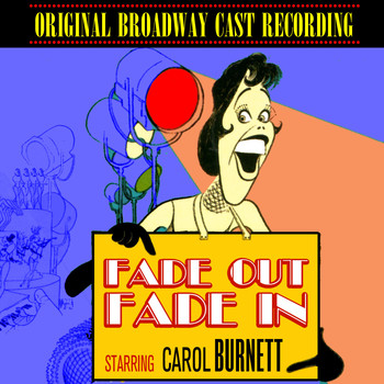 Various Artists - Fade Out, Fade In (original Broadway Cast Recording)