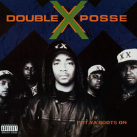Double XX Posse - Put Ya Boots On (Explicit)