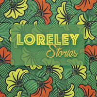 LORELEY - Stories