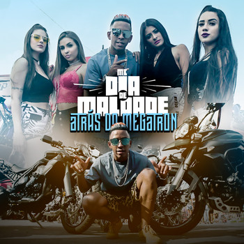 MC Dia de Maldade - Atrás do Megatron (Explicit)