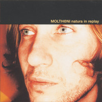 Moltheni - Natura In Replay