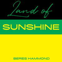 Beres Hammond - Land Of Sunshine