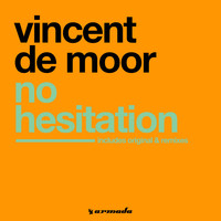 Vincent De Moor - No Hesitation