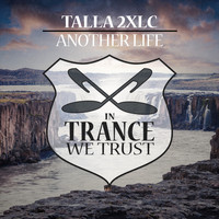 Talla 2XLC - Another Life