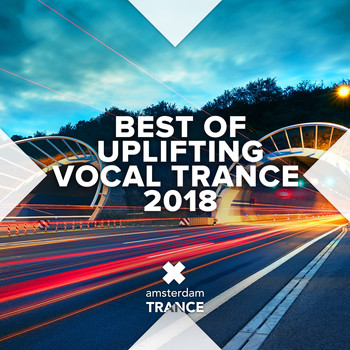 Various Artists - Best of Uplifting Vocal Trance 2018