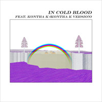 alt-J - In Cold Blood (feat. Kontra K) (Explicit)