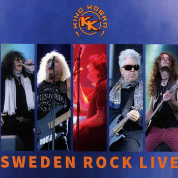 King Kobra - Sweden Rock Live