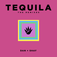 Dan + Shay - Tequila (The Remixes)