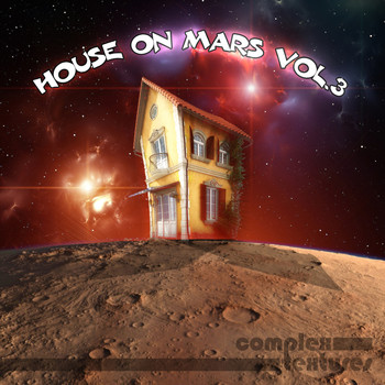 Various Artists - House On Mars, Vol. 3