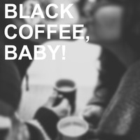 Ray Charles - Black Coffee, Baby!