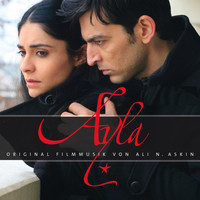 Ali N. Askin - Ayla (Original Motion Picture Soundtrack)