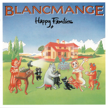 Blancmange - Happy Families (Deluxe Edition)