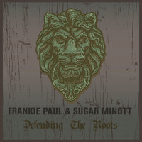 Frankie Paul and Sugar Minott - Defending The Roots