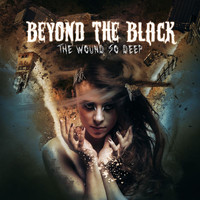 Beyond The Black - The Wound So Deep