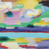 The Kents - From the Start