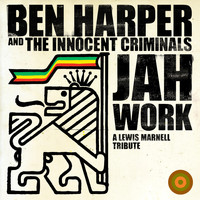 Ben Harper & The Innocent Criminals - Jah Work (A Lewis Marnell Tribute)