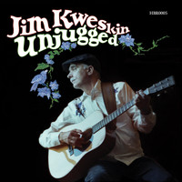 Jim Kweskin - Unjugged