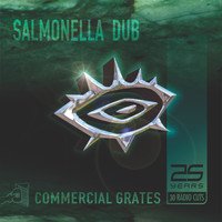 Salmonella Dub - Commercial Grates (25 Years - 30 Radio Cuts)