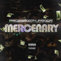 Mercenary - Recession Proof (feat. Hussien Fatal & Young Noble) (Explicit)