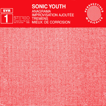 Sonic Youth - Anagrama (Syr 1)